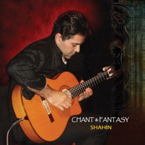 Shahin's Chant and Fantasy CD